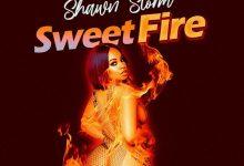 Shawn Storm Sweet Fire