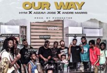 Edem ft Hym x Adzavi Jose x Andre Marrs - Our Way