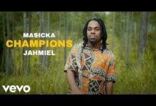 Masicka Ft Jahmiel - Champions