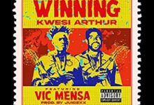 Kwesi Arthur Ft Vic Mensa Winning