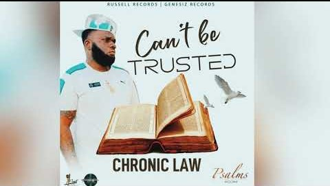 chronic law cant be trusted